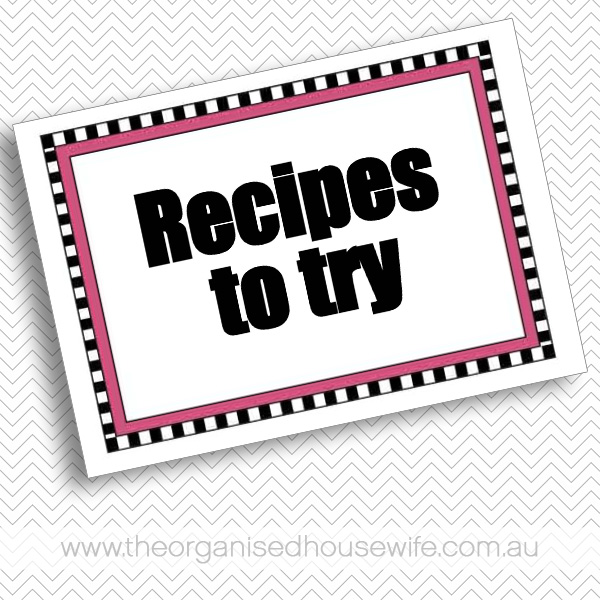 {The Organised Housewife} Recipes to try cover