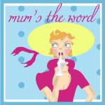 MUMSTHEWORD (1) copy