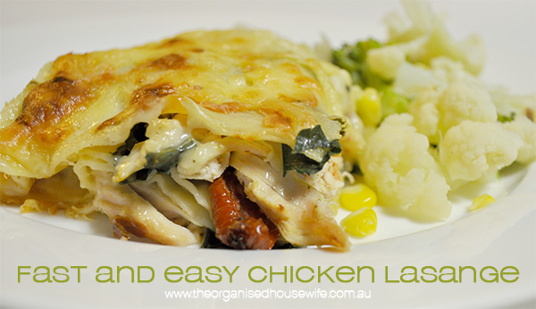 {The Organised Housewife} Fast and Easy Chicken Lasange