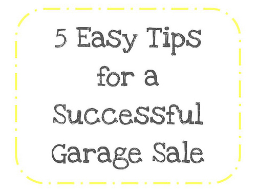 5 Easy Tips For A Successful Garage Sale The Organised Housewife