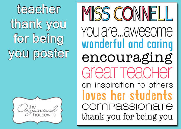 {The Organised Housewife} Teacher Poster Thank you for being you