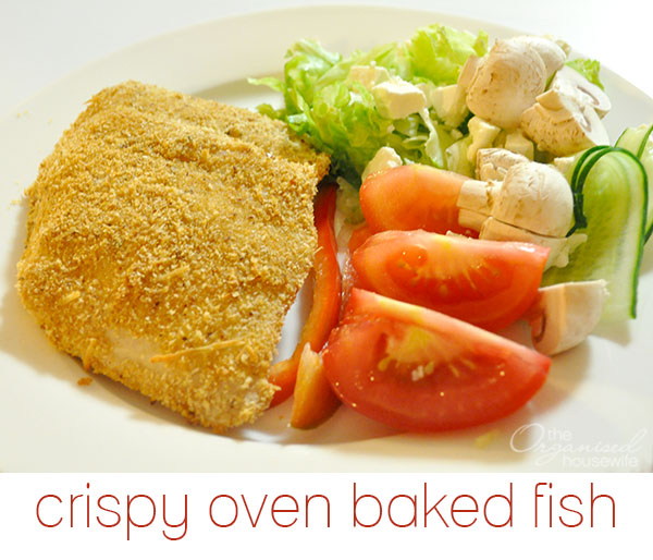 Crispy oven baked fish the organised housewife for Oven baked fish