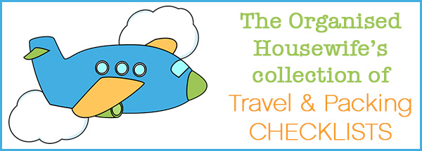 The Organised Housewife Collection of Packing and Travel Checklists