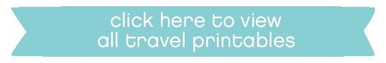 click here travel printables