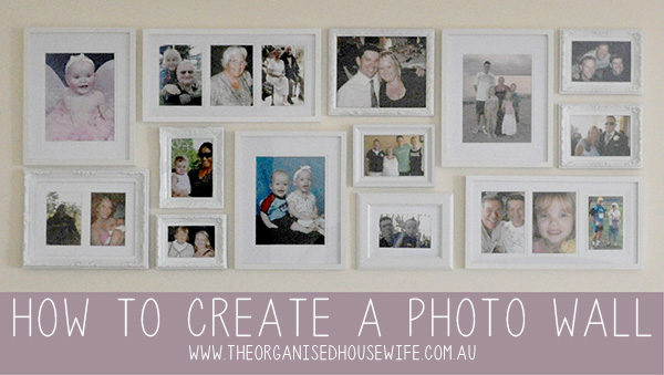 Creating A Family Photo Wall The Organised Housewife