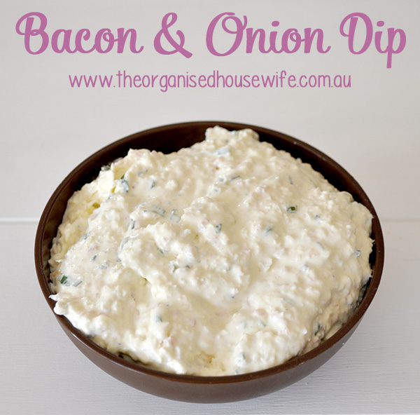 {The Organised Housewife} Bacon and Onion Dip