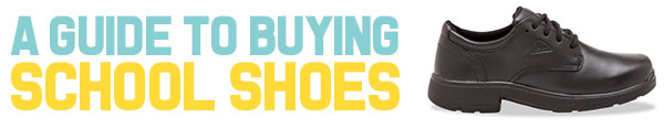 A Guide to Buying School Shoes