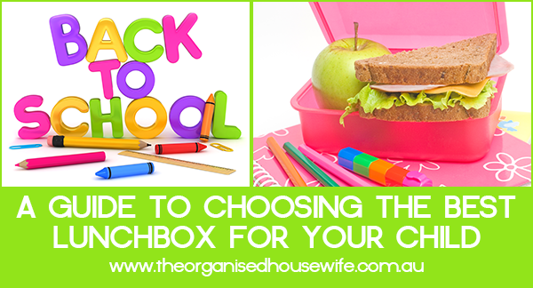 The Organised Houewife Guide to choosing the best lunchbox