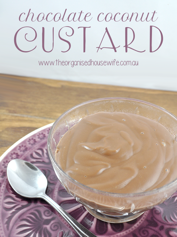 {The Organised Housewife} Chocolate Coconut Custard