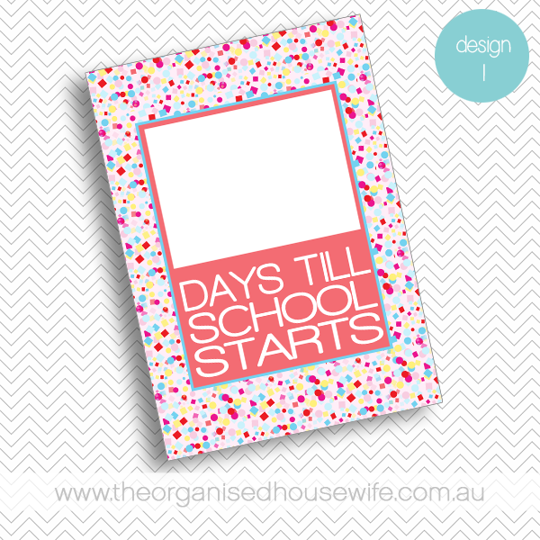 {The Organised Housewife} Countdown till School Starts - Design 1