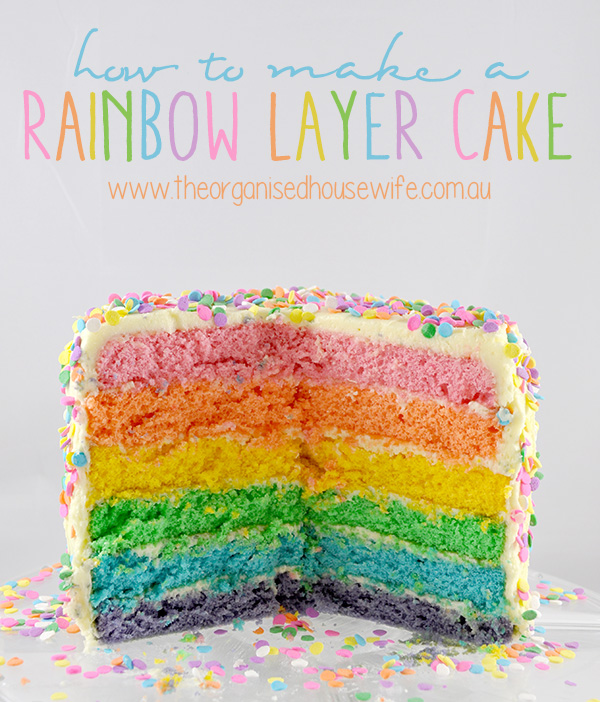 {The Organised Housewife} How to make a Layered Rainbow Cake