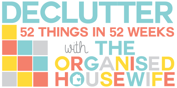 2014 Declutter 52 Things in 52 Weeks Challenge – The Organised ...