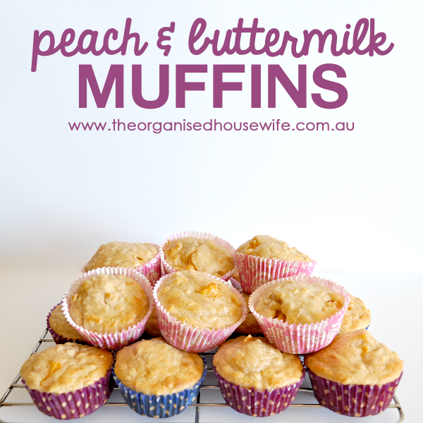 {The Organised Housewife} Peach and Buttermilk Muffins I