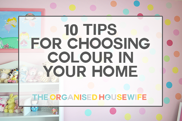 10 tips for choosing colour in your home