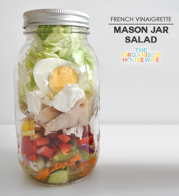 {The Organised Housewife} French Vinaigrette Mason Jar Salad