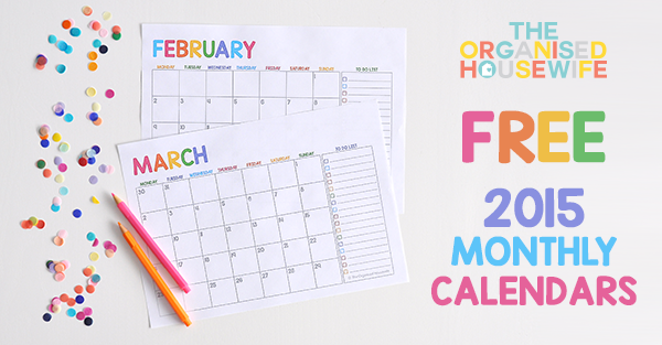 {The Organised Housewife} 2015 FREE Monthly Calendars BLOG
