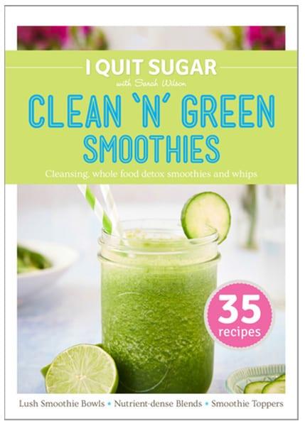 Download I Quit Sugar Green Smoothie Ebook 2