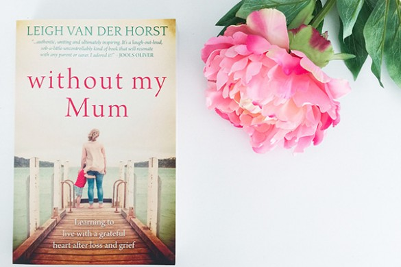 Leigh-Van-Der-Horst-Without-My-Mum
