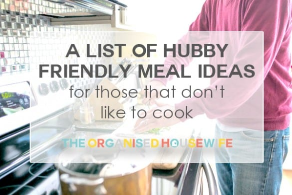 a-list-of-hubby-friendly-meal-ideas