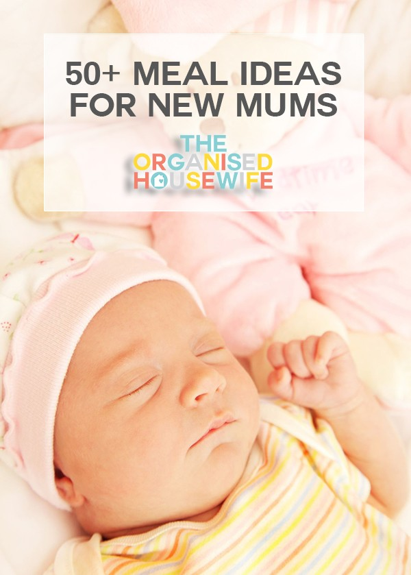 A list of meal ideas to give a new mum. Including freezer friendly recipes to help her at witching hour when she doesn't feel like cooking.