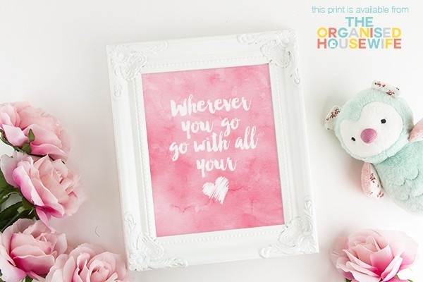 Wherever-you-go-go-with-all-your-heart-pink-white-600x400
