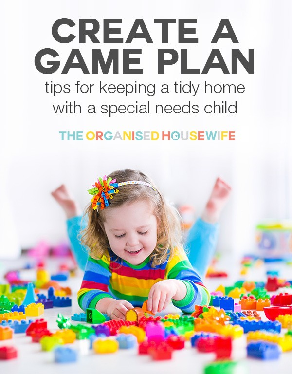 change game plan tidy home special needs child