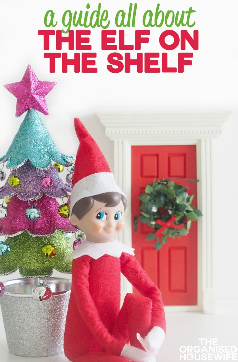 A guide all about the Elf On The Shelf