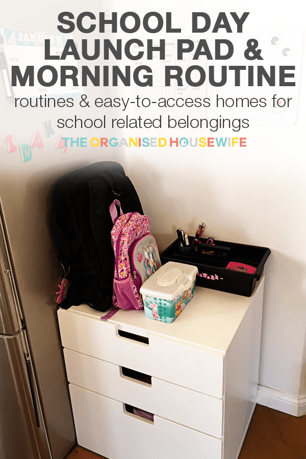 school day launch pad and morning routine