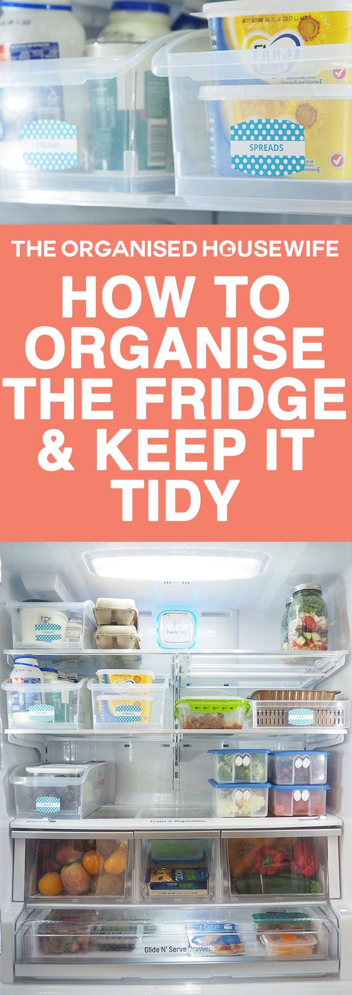 Organise the fridge to help keep it tidy, prevent food from spoiling, ensure leftovers get eaten and it makes it easy to write a shopping list as I can quickly glance and see what I need to top up.