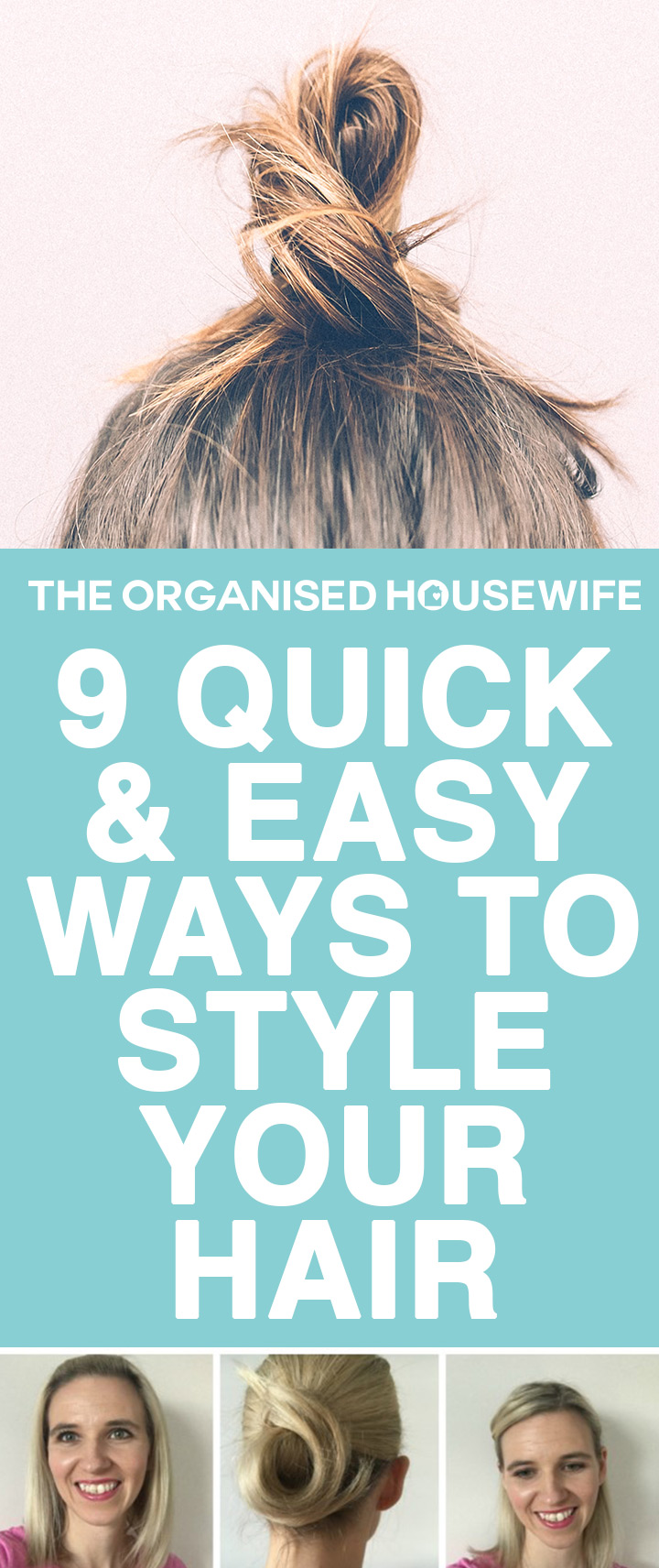 ways to style your hair 9 and easy ways to style your hair the organised 7579