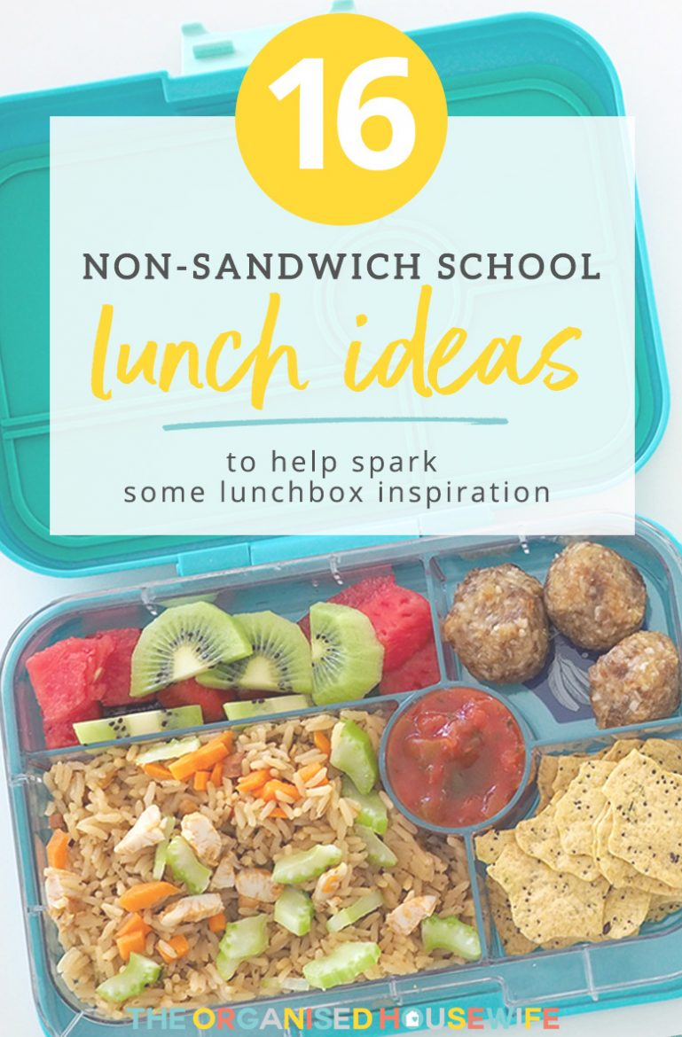 Non Sandwich School Lunch Ideas The Organised Housewife