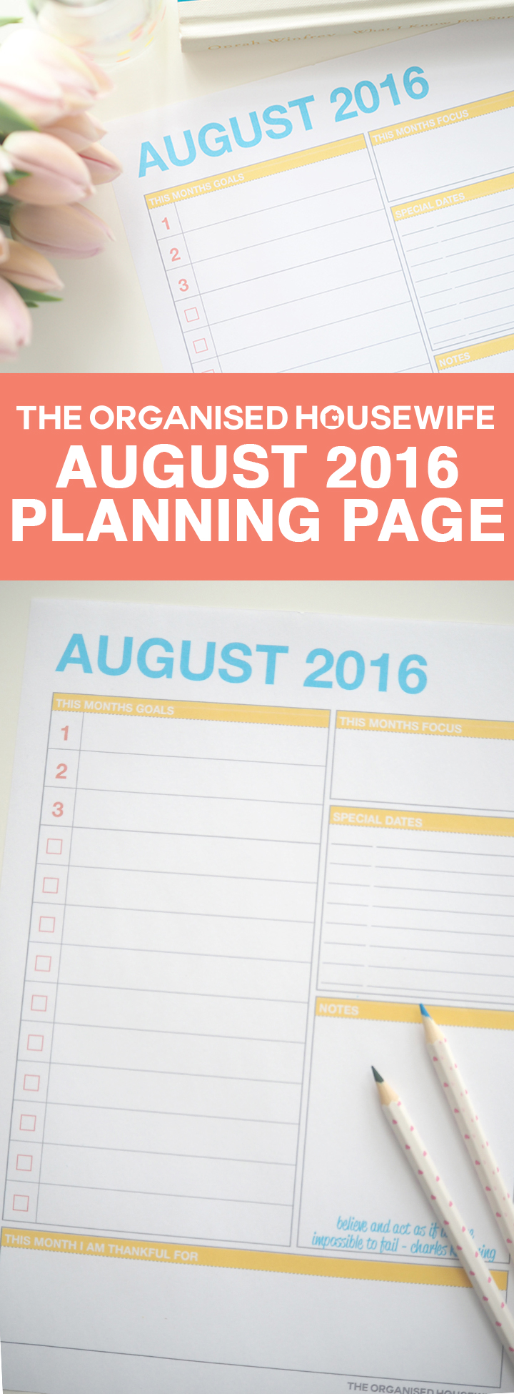I'm sharing my goals for the month, plus I've created a FREE printable August 2016 planning page which you can use to prepare for your month and get organised. Setting your goals and priorities, with a little quote for inspiration.