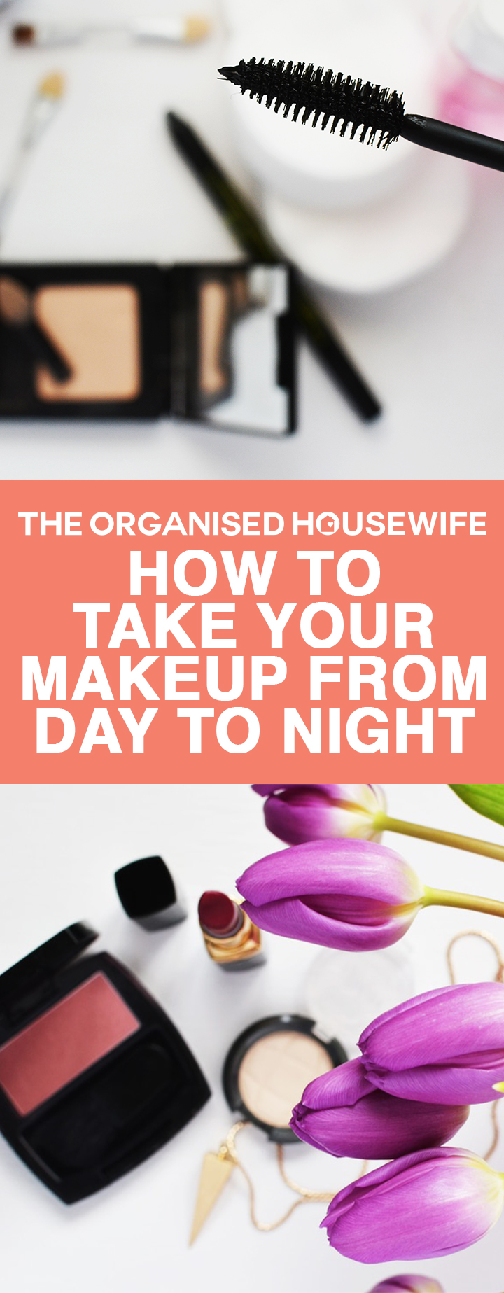 Real mum quick and easy ideas, showing us how to take your makeup from day to night.