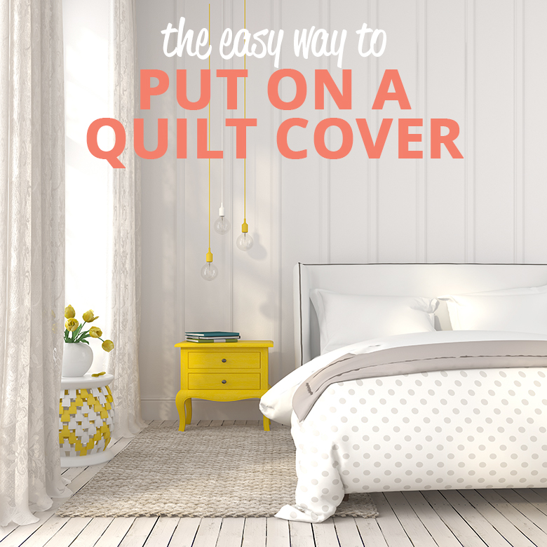 A clever and easy way to put on a quilt cover. This method is used by housekeeping staff in the big hotels who have to make beds on a daily basis.