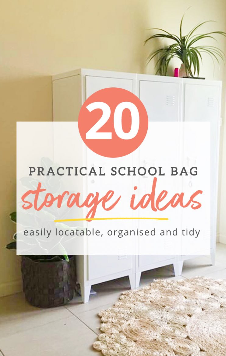 20+ Practical School Bag Storage Ideas - The Organised Housewife