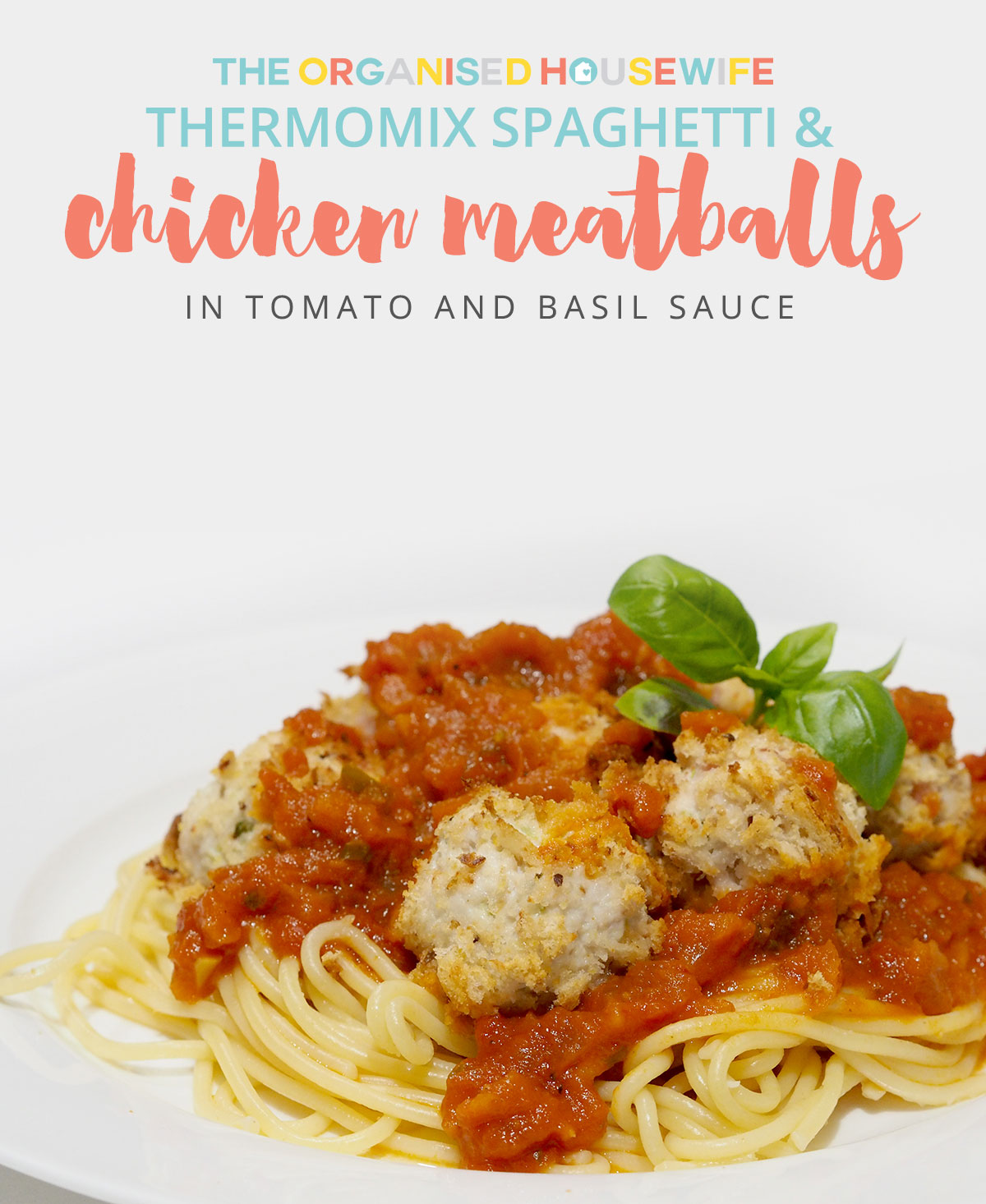 THERMOMIX CHICKEN MEATBALLS IN TOMATO & BASIL SAUCE - We are big fans of spaghetti bolognese here, my tribe would eat it every week if I let them. To mix it up a little I make spaghetti and meatballs which they love just as much. I really enjoy this tomato basil sauce, I use fresh basil from my vegetable patch, chopped fresh basil would have to be one of my favourite smells in the kitchen.