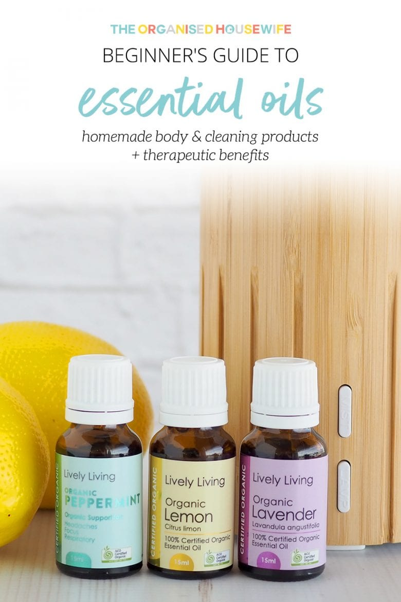 The Beginner's Guide to Essential Oils   The Organised Housewife