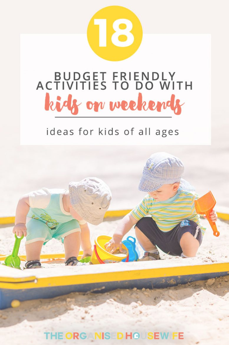 At the end of the day, all children really want is to just spend some quality time with the family. Here are 18 budget-friendly activities to do with your kids on the weekends.