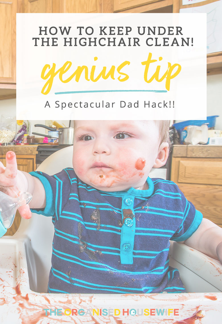 This is an absolute genius tip to Keep Under Highchair Clean, which I think is one of the most spectacular dad hack's I've heard!
