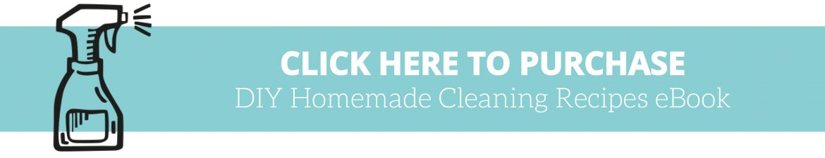 Diy Homemade Cleaning Recipes Ebook The Organised Housewife