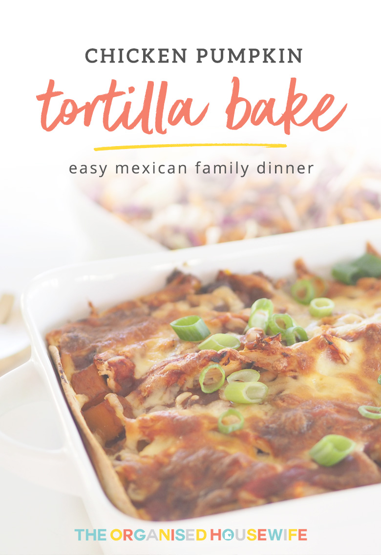 Chicken Pumpkin Tortilla Bake, similar to lasagna but with tortillas instead of pasta. It's super easy to make an assemble and tastes delicious.