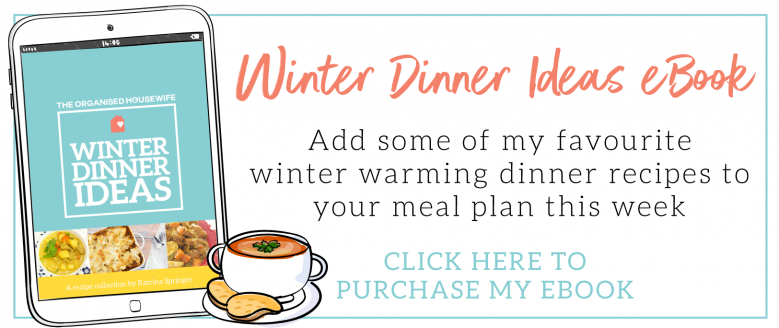 The Organised Housewife Winter Recipes eBook - Soups, Hot dishes, Hot Dinner, Dinner ideas, winter dinner ideas