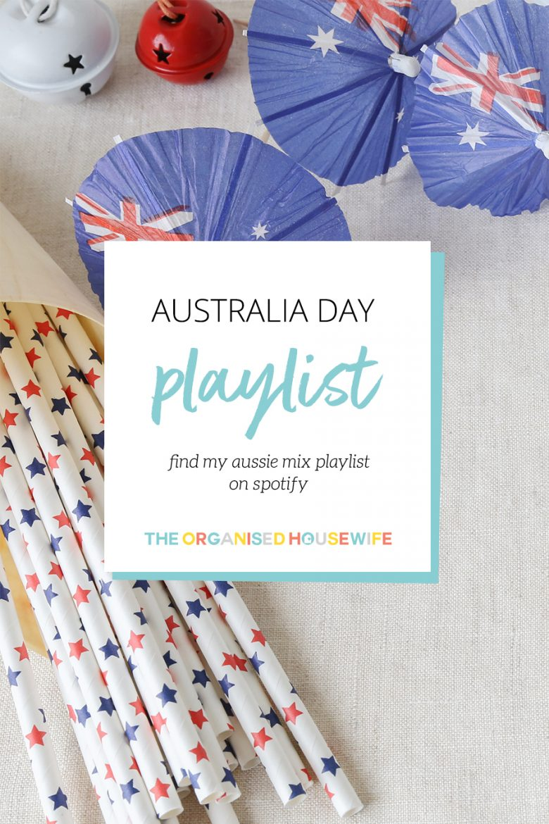 I put a poll up on Instagram asking if you wanted me to create a playlist for Australia Day, and many of you voted with a big YES! There are some real classics in here, but it wouldn't be Australia Day without some of these songs. I hope you enjoy The Organised Housewife's Top 20 Aussie Songs Playlist!