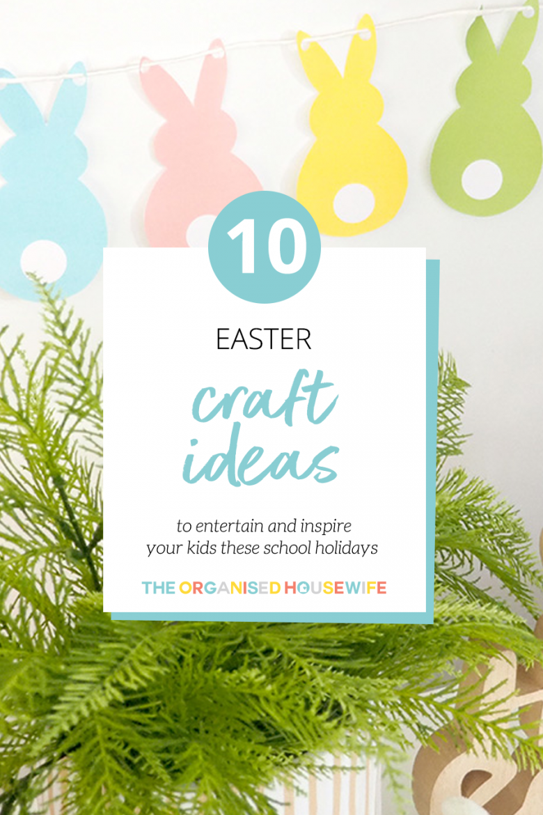 2019 Easter Craft Ideas. School Holidays Craft.