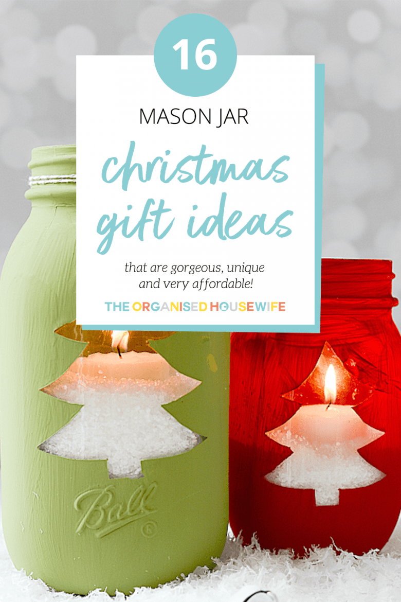 16 Homemade Christmas Gift Ideas Using Mason Jars The Organised Housewife