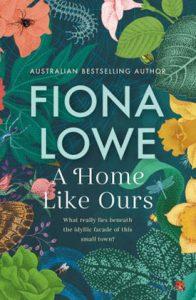 A Home Like Ours - Fiona Lowe