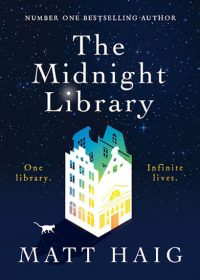 Long weekend reads - The Midnight Library